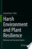 Harsh Environment and Plant Resilience Book