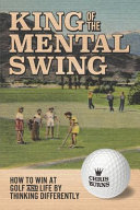 King of the Mental Golf Swing