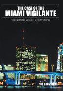 The Case of the Miami Vigilante [Pdf/ePub] eBook