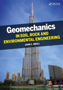 Geomechanics in Soil  Rock  and Environmental Engineering