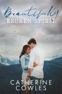 Beautifully Broken Spirit [Pdf/ePub] eBook