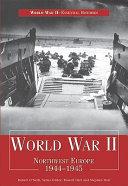 World War II  Northwest Europe 1944 1945