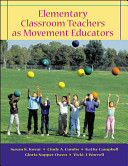 Elementary Classroom Teachers As Movement Educators with Moving Into the Future and Powerweb OLC Bind in Passcard Book