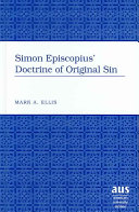Pdf Simon Episcopius' Doctrine of Original Sin