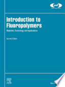 Introduction to Fluoropolymers Book