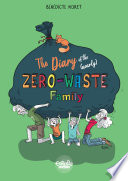The Diary of the (Nearly) Zero-Waste Family