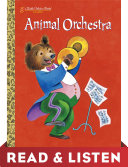 Animal Orchestra (Little Golden Book): Read & Listen Edition Pdf/ePub eBook