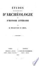 Études sur quelques points d'archéologie et d'histoire littéraire