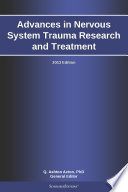 Advances in Nervous System Trauma Research and Treatment  2013 Edition
