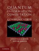 Quantum Information  Computation and Communication