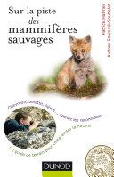 Sur la piste des mammifères sauvages [Pdf/ePub] eBook