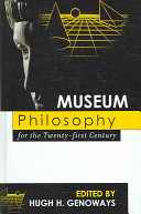 Museum Philosophy for the Twenty first Century Book