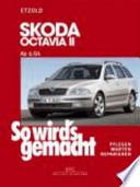 So wird's gemacht. Skoda Octavia II ab 6/04