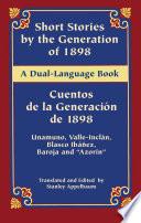 Read Online Short Stories by the Generation of 1898/Cuentos de la Generación de 1898 For Free