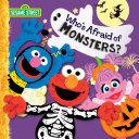 Who s Afraid of Monsters   Sesame Street