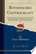 Botanisches Centralblatt, Vol. 45