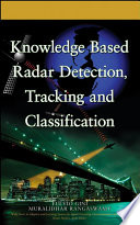 Knowledge Based Radar Detection  Tracking and Classification