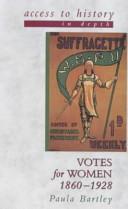 Votes For Women 1860 1928