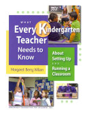 What Every Kindergarten Teacher Needs to Know