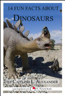 14 Fun Facts About Dinosaurs