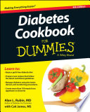 """Diabetes Cookbook For Dummies"" by Alan L. Rubin, Cait James"