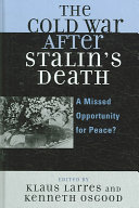 The Cold War After Stalin s Death