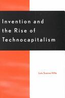 Invention and the Rise of Technocapitalism