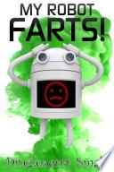 My Robot Farts Epub