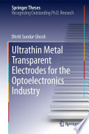 Ultrathin Metal Transparent Electrodes For The Optoelectronics Industry Book PDF