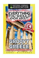 Everything You Should Know About Groovy Greece