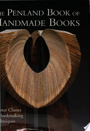Download The Penland Book of Handmade Books Free Books - Dlebooks.net