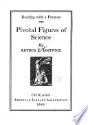 Pivotal figures of science