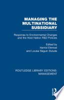 Managing the Multinational Subsidiary