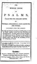 The Whole Book of Psalms, collected into English metre, etc