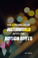 The Chronicles of WaterWorld After the Hough Riots Pdf