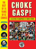 Choke Gasp! The Best of 75 Years of EC Comics [Pdf/ePub] eBook