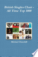 British Singles Chart All Time Top 1000