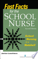 Fast Facts for the School Nurse, Second Edition