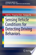 Sensing Vehicle Conditions for Detecting Driving Behaviors Book