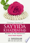 Golden Stories of Sayyida Khadijah  R A