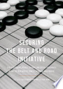 Securing the Belt and Road Initiative