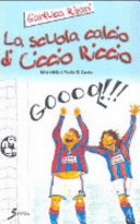 La scuola calcio di Ciccio Riccio