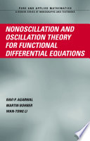 Nonoscillation and Oscillation Theory for Functional Differential Equations