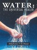 Water: the Universal Healer