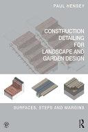 Construction Detailing for Landscape and Garden Design Pdf/ePub eBook