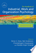 The SAGE Handbook of Industrial  Work   Organizational Psychology
