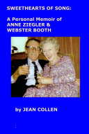 Sweethearts of Song: A Personal Memoir of Anne Ziegler and ...