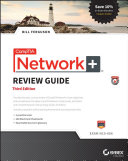 CompTIA Network+ Review Guide, 3rd Edition (Exam: N10-006)