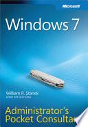 Windows 7 Administrator s Pocket Consultant