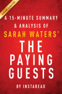 The Paying Guests by Sarah Waters   A 15 minute Summary   Analysis